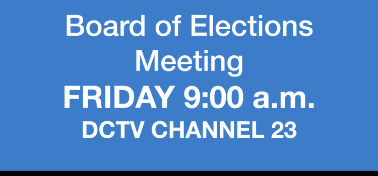 Pack the Board of Elections Room, Friday 9 AM